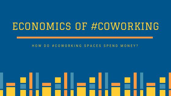 Economics of #Coworking