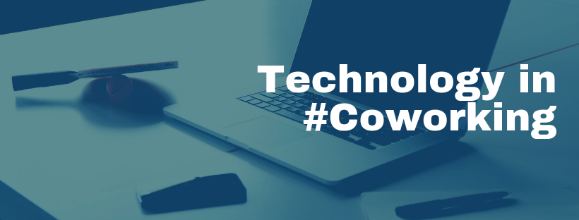 Technology in #Coworking